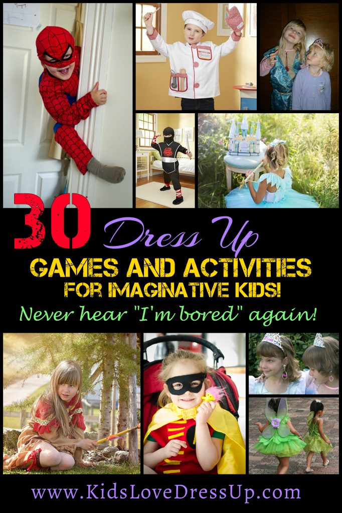 "30 Dress Up Games and Activities for Imaginative Kids! Stop hearing ""I'm Bored""! Games for kids, kids activities, games for kids, girls games, boys games, activities for children, inside games, costume games, Halloween games"