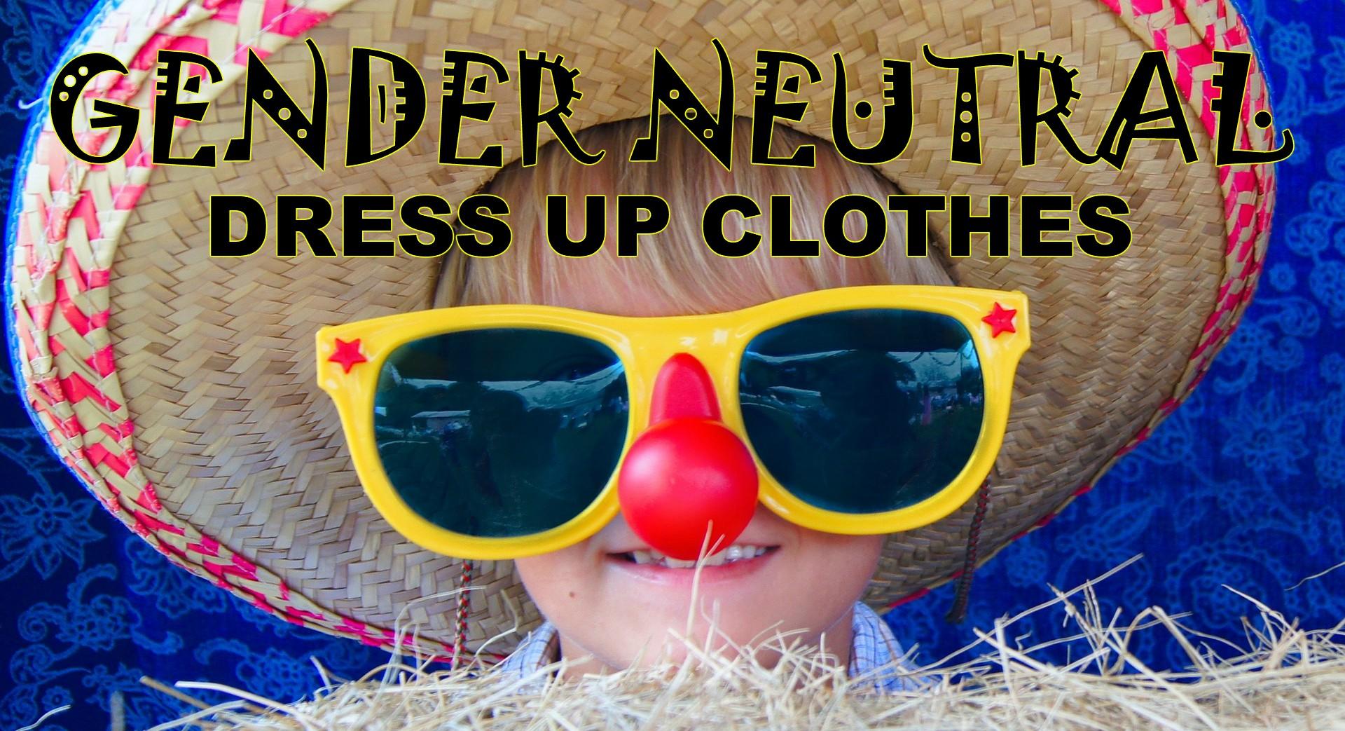 Gender Neutral Dress Up Clothes