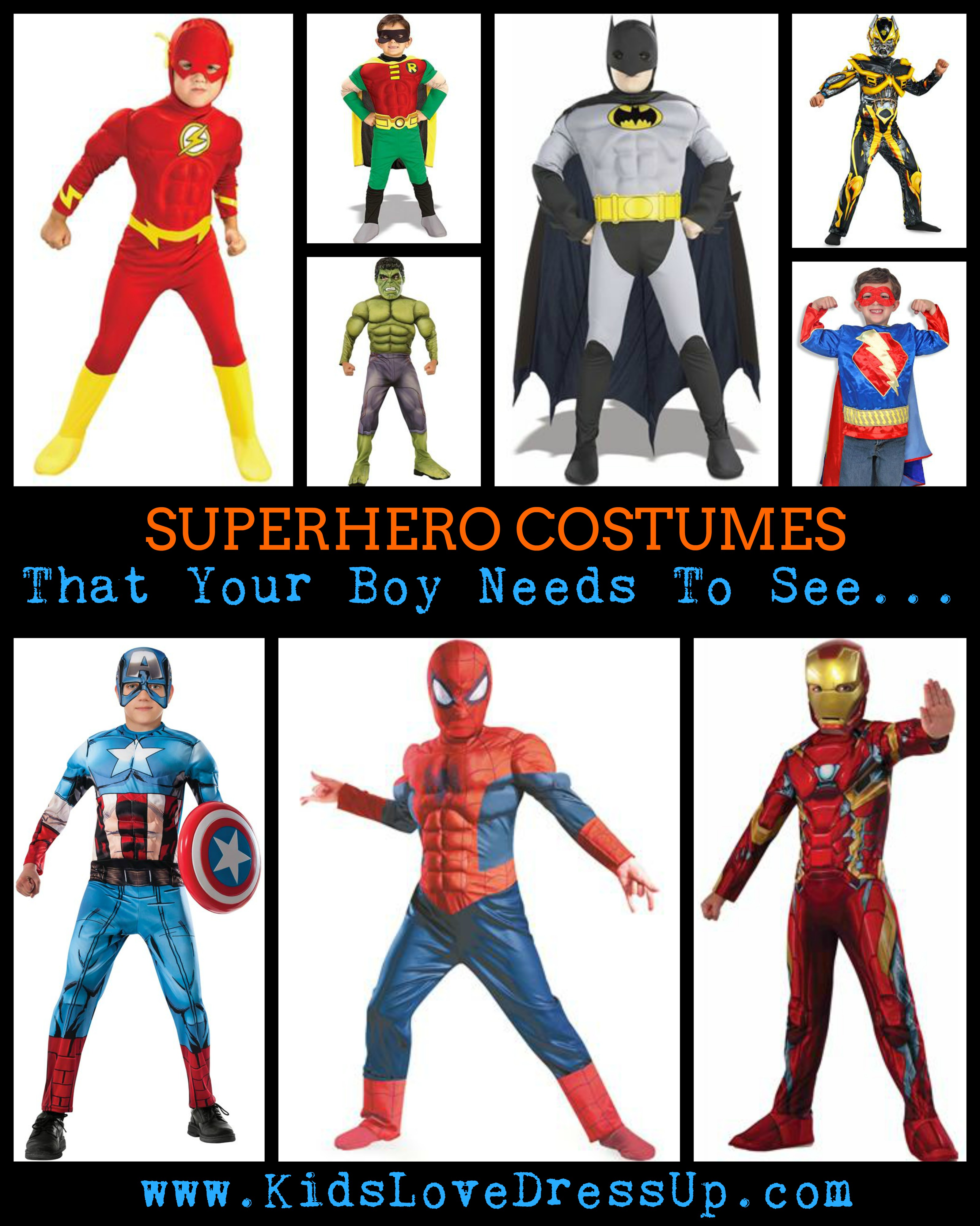 Superhero Costumes For Boys - the superhero dress up clothes for boys that your son needs to see before making his choice for Halloween! Superhero Dress Up For Boys! Looking for some great superhero costumes for boys? Look no further - we've got you covered. Kidslovedressup.com will show you which superhero costumes are the BEST! Superman costume, batman costume, the hulk costume, Robin costume, Spiderman costume, Captain America Costume, The Flash Costume, Superman Costume, Ironman Costume, and Super-Me Costume!