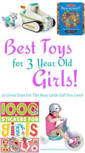 10 Best Toys For 3 Year Old Girls - www.kidslovedressup.com